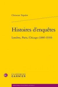 Christian Topalov, Histoires d'enquêtes.